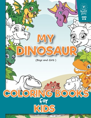 My Dinosaur Coloring Book For Kids Boys And Girls Age 4 8 A Beautiful Collection Of 32 Dinosaur Toddlers Preschoolers Kids 3 8 6 8 Dover Coloring Books 1 Paperback Anderson S Bookshop