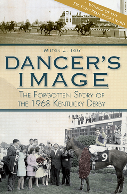 Dancer's Image: The Forgotten Story of the 1968 Kentucky Derby Cover Image