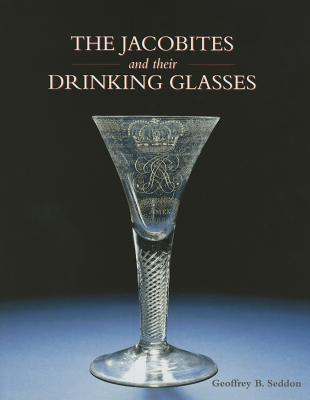 The Jacobites and Their Drinking Glasses Cover Image