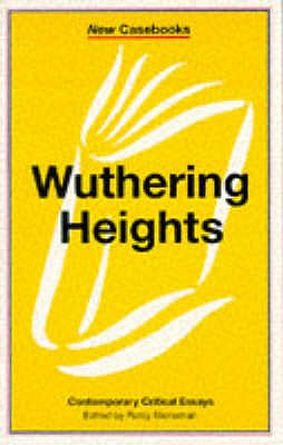 Wuthering Heights: Emily Brontë (New Casebooks) Cover Image
