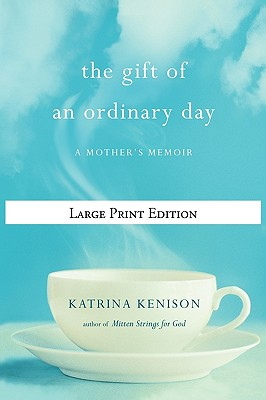 The Gift of an Ordinary Day Cover