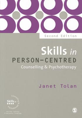 Skills in Person-Centred Counselling & Psychotherapy (Skills in Counselling & Psychotherapy) Cover Image