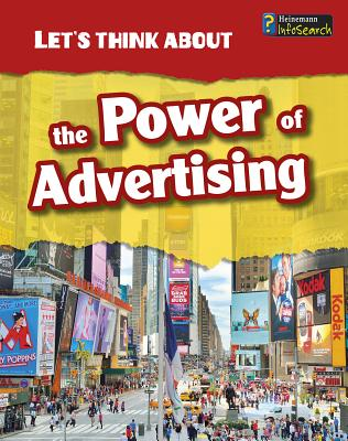 The Power of Advertising (Let's Think about) Cover Image