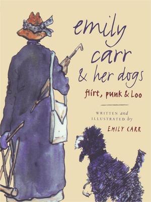 Emily Carr and Her Dogs Cover