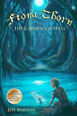 Fiona Thorn and the Carapacem Spell Cover