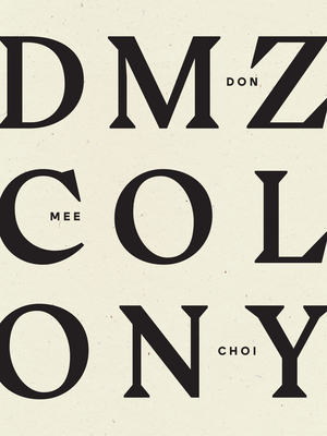 DMZ Colony Cover Image