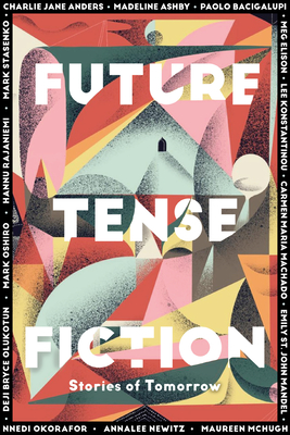 Future Tense Fiction: Stories of Tomorrow Cover Image