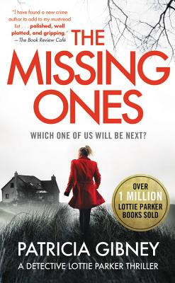 The Missing Ones (Detective Lottie Parker #1) Cover Image