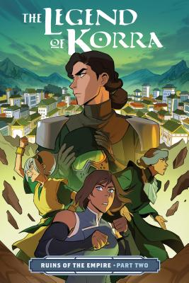 The Legend of Korra: Ruins of the Empire Part Two Cover Image