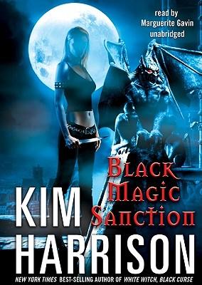 Black Magic Sanction (Hollows (Blackstone Audio) #8) Cover Image
