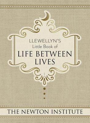 Llewellyn's Little Book of Life Between Lives (Llewellyn's Little Books #7) Cover Image