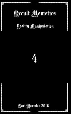 Occult Memetics: Reality Manipulation Cover Image