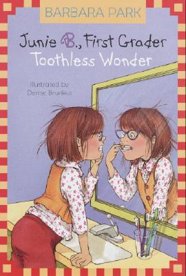 Junie B., First Grader: Toothless Wonder (Junie B. Jones) Cover Image