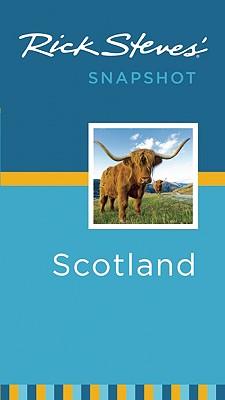 Rick Steves' Snapshot Scotland Cover