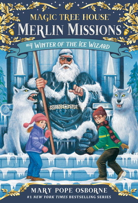 Winter of the Ice Wizard (Merlin Missions #4) Cover Image