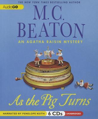 As the Pig Turns (Agatha Raisin) Cover Image