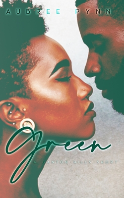 Green: A Ganton Hills Short Cover Image