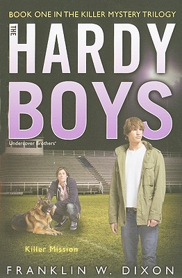 Killer Mission: Book One in the Killer Mystery Trilogy (Hardy Boys (All New) Undercover Brothers #31) Cover Image