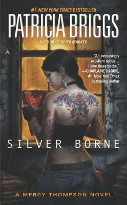 Silver Borne (A Mercy Thompson Novel #5) Cover Image