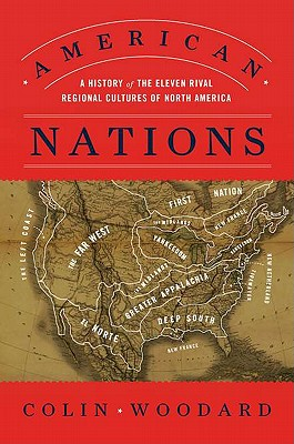 American Nations: A History of the Eleven Rival Regional Cultures of North America Cover Image