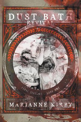 Dust Bath Revival (Feral Seasons #1) Cover Image