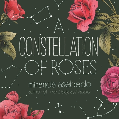 A Constellation of Roses Lib/E Cover Image