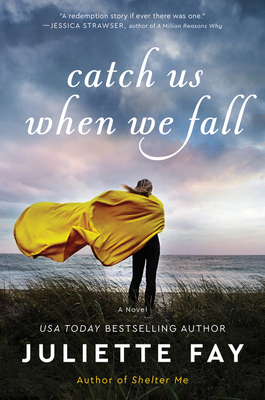 Catch Us When We Fall: A Novel Cover Image