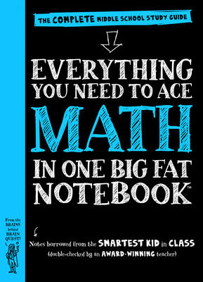 Everything You Need to Ace Math in One Big Fat Notebook: The Complete Middle School Study Guide (Big Fat Notebooks) Cover Image