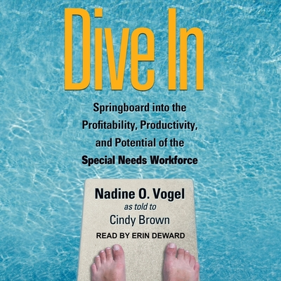 Dive in Lib/E: Springboard Into the Profitability, Productivity, and Potential of the Special Needs Workforce Cover Image