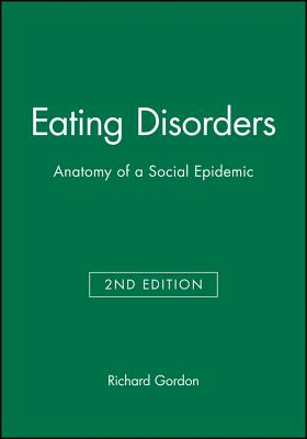 Eating Disorders: Anatomy of a Social Epidemic Cover Image