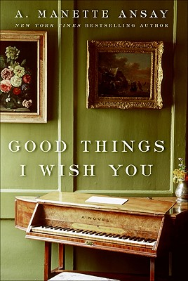 Cover for Good Things I Wish You