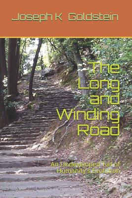 The Long and Winding Road: An Undeveloped Tail of Humanity's Evolution Cover Image