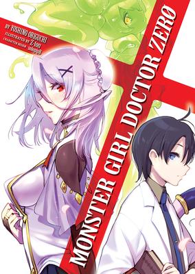 Monster Girl Doctor Zero (Light Novel) (Monster Girl Doctor (Light Novel) #8) Cover Image