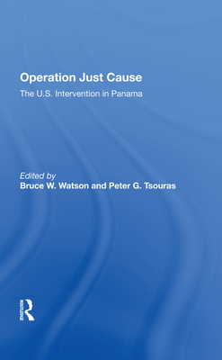 Operation Just Cause: The U.S. Intervention in Panama Cover Image