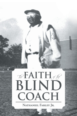 The Faith of the Blind Coach Cover Image