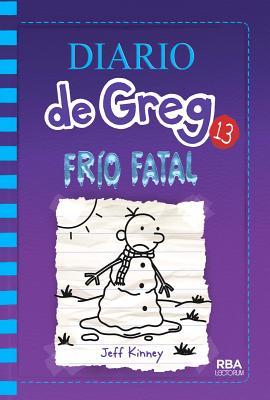 Frio Fatal = The Meltdown (Diario de Greg #13) Cover Image