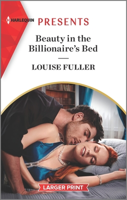 Beauty in the Billionaire's Bed: An Uplifting International Romance Cover Image