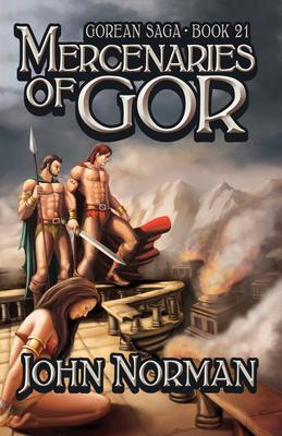 Mercenaries of Gor (Gorean Saga #21) Cover Image