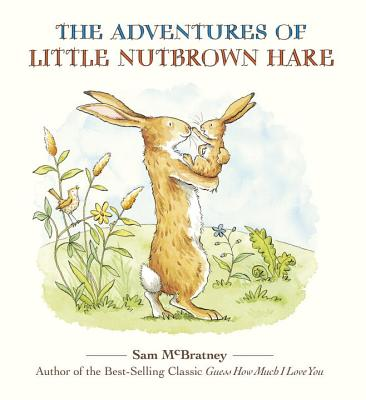 The Adventures of Little Nutbrown Hare Cover Image