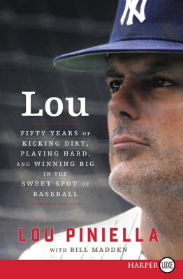 Lou: Fifty Years of Kicking Dirt, Playing Hard, and Winning Big in the Sweet Spot of Baseball Cover Image