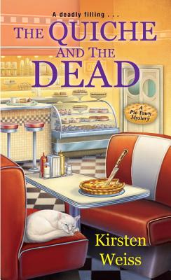 The Quiche and the Dead (A Pie Town Mystery #1) Cover Image