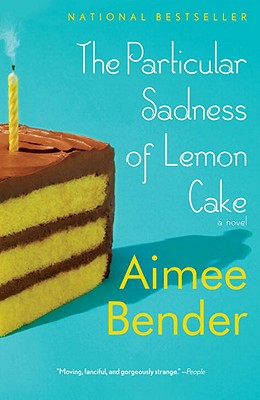 The Particular Sadness of Lemon Cake Cover Image