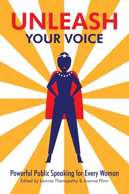 Unleash Your Voice: Powerful Public Speaking for Every Woman Cover Image