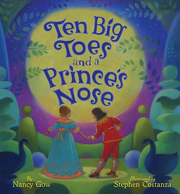 Ten Big Toes and a Prince's Nose Cover