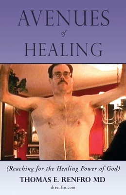 Avenues of Healing: Reaching for the Healing Power of God Cover Image