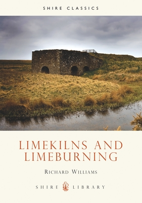 Lime Kilns and Lime Burning Cover