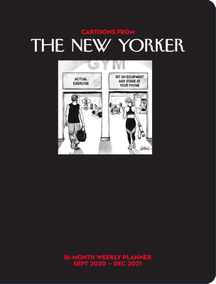 Cartoons from The New Yorker 16-Month 2020-2021 Weekly Planner Calendar Cover Image