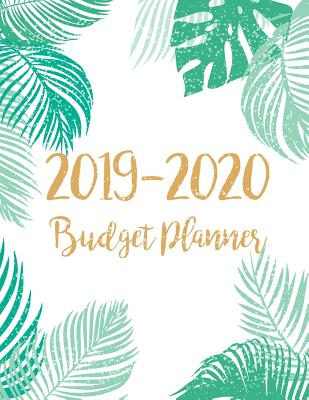 Budget Planner 2019-2020: Two year July 2019 - December 2020 Daily Weekly & Monthly Calendar Expense Tracker Organizer For Budget Planner And Fi Cover Image