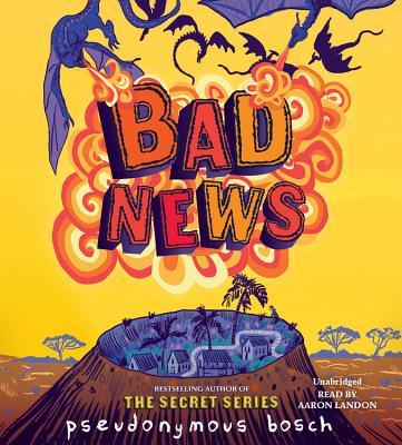 Bad News Lib/E (Bad Books #3) Cover Image