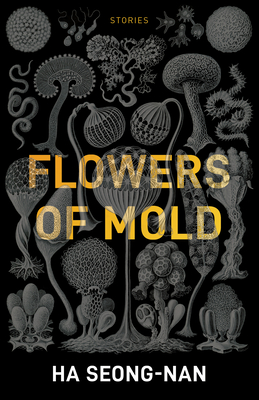 Flowers of Mold & Other Stories Cover Image
